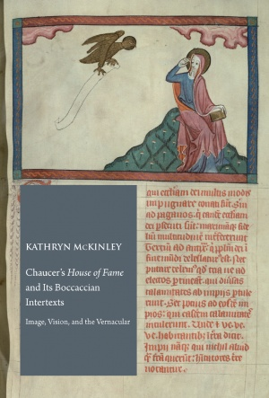 Chaucer's House of Fame and Its Boccaccian Intertexts: Image, Vision, and the Vernacular