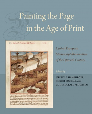 Painting the Page in the Age of Print: Central European Manuscript Illumination of the Fifteenth Century