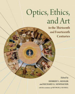 Optics, Ethics, and Art in the Thirteenth and Fourteenth Centuries: Looking into Peter of Limoges's Moral Treatise on the Eye