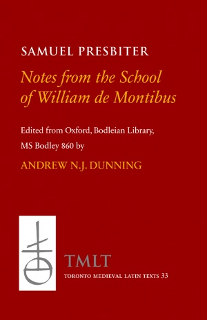 Notes from the School of William de Montibus / Collecta ex diuersis auditis in scola magistri Willelmi de Monte
