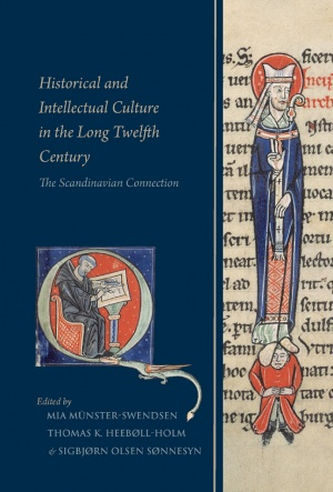 Historical and Intellectual Culture in the Long Twelfth Century: The Scandinavian Connection