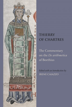Thierry of Chartres: The Commentary on the De arithmetica of Boethius