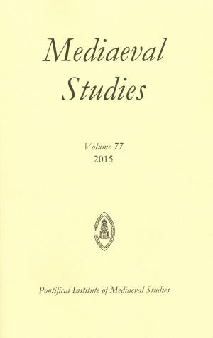Mediaeval Studies Volume 77 (2015)