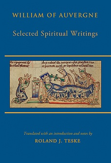 William of Auvergne. Selected Spiritual Writings: Why God Became Man; On Grace; On Faith