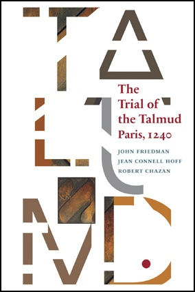 The Trial of the Talmud: Paris, 1240