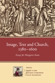 Image, Text and Church, 1380–1600: Essays for Margaret Aston
