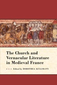 The Church and Vernacular Literature in Medieval France